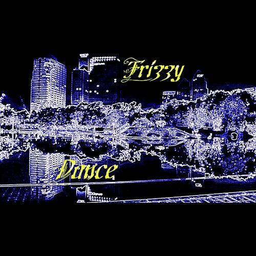 Dance de Frizzy