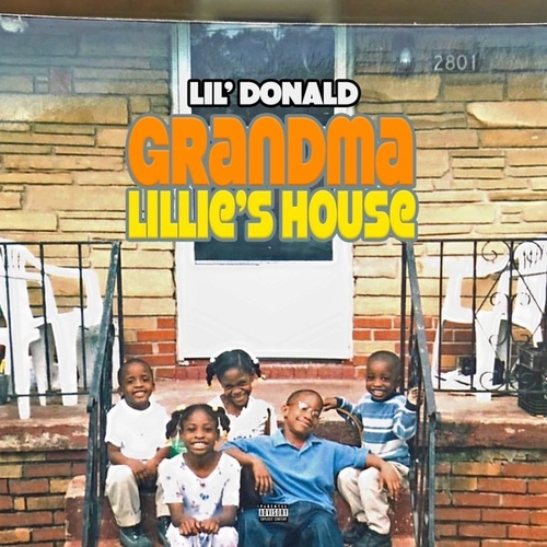 Grandma Lillie's House von Lil Donald