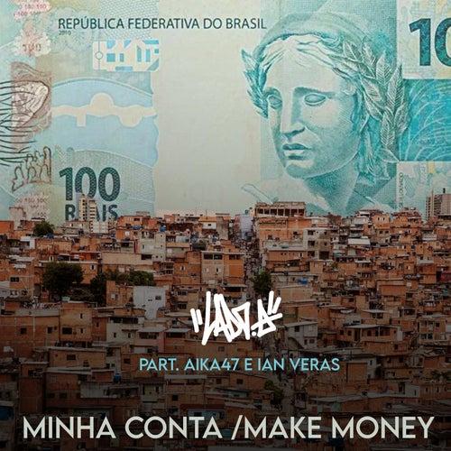 Minha Conta/Make Money de Lado A