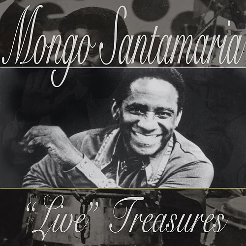 Live Treasures by Mongo Santamaria