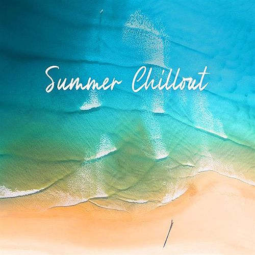 Summer Chillout by Various Artists