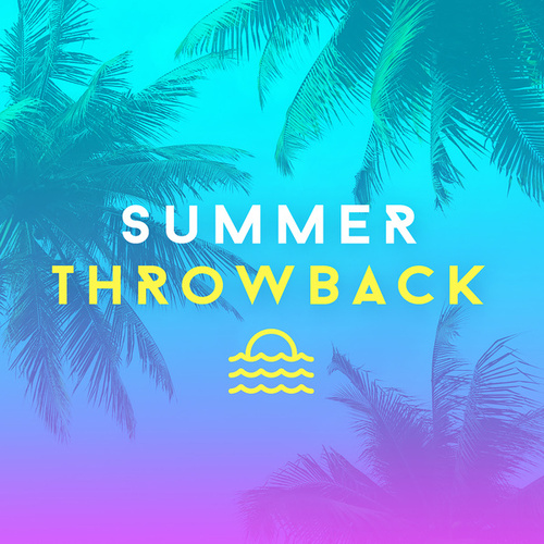 Summer Throwback: Oldies and Chart Classics de Various Artists