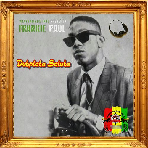 Dubplate Salute by Frankie Paul