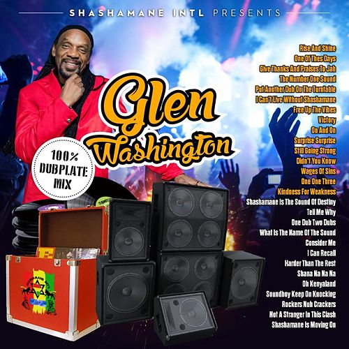 100% Dubplate Mix by Glen Washington