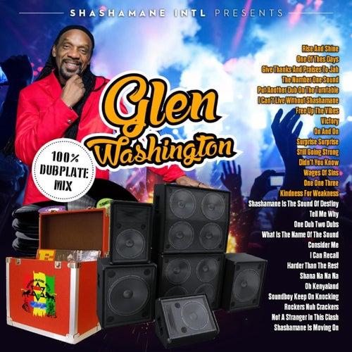 100% Dubplate Mix by Glen Washington