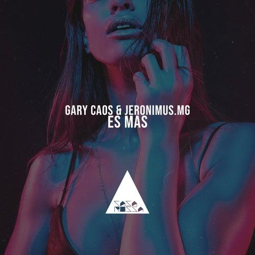 Es Mas de Gary Caos