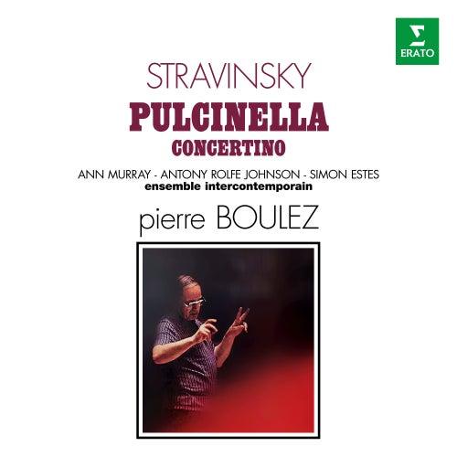 Stravinsky: Pulcinella & Concertino by Pierre Boulez