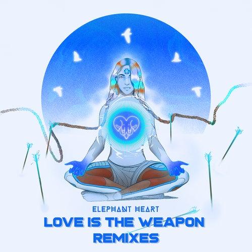 Love Is the Weapon (Remixes) de Elephant Heart