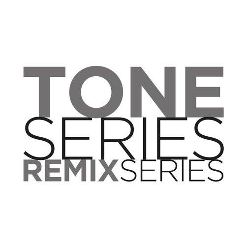 TONE SERIES Remix Series by David K.