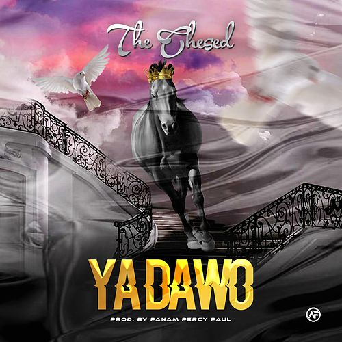 Ya Dawo by Chesed