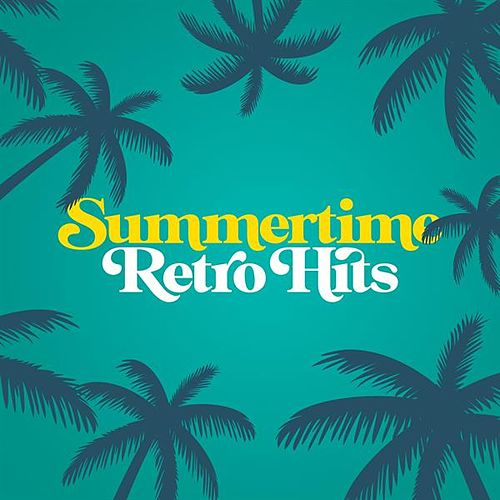 Summertime Retro Hits de Various Artists