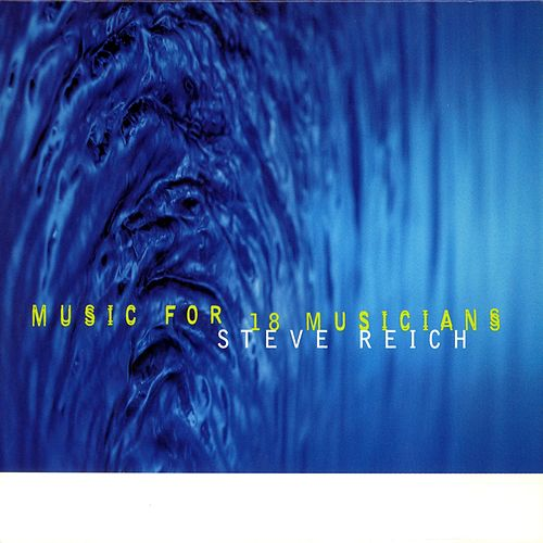 Music for 18 Musicians de Steve Reich