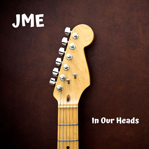 In Our Heads von JME