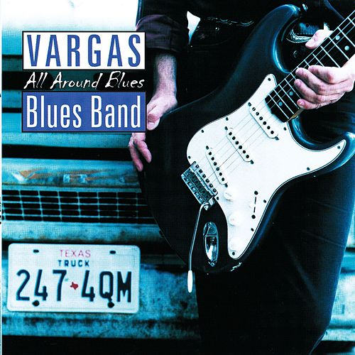 All Around Blues de Vargas Blues Band