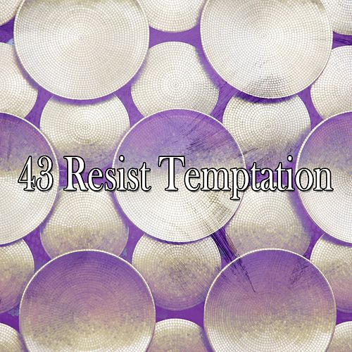 43 Resist Temptation de Zen Meditate