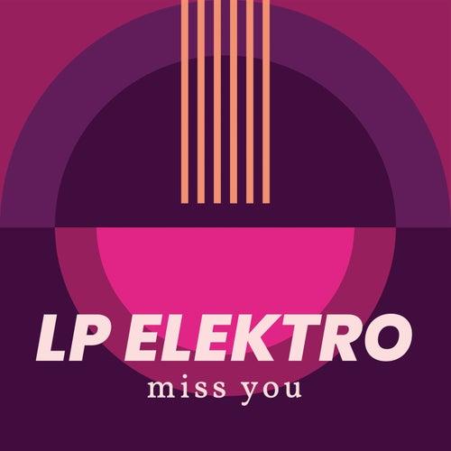 Miss You (Tokyo Version) by LP Elektro