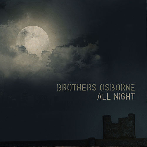 All Night de Brothers Osborne