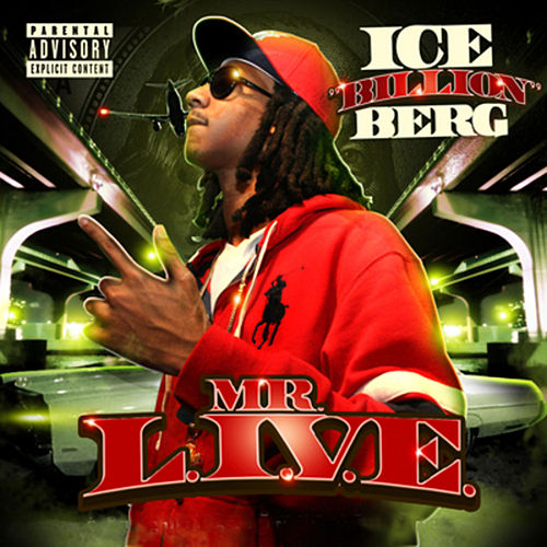 MR. L.I.V.E. von Ice Billion Berg