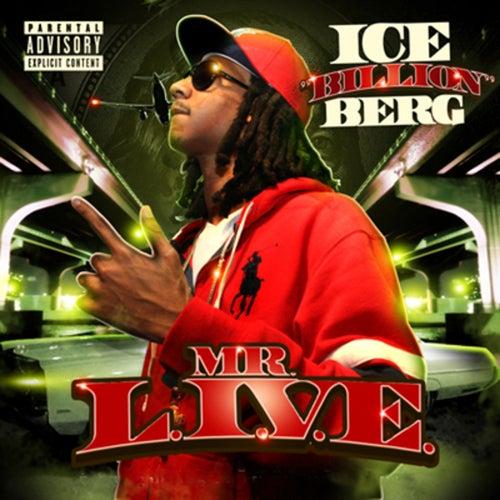 MR. L.I.V.E. van Ice Billion Berg