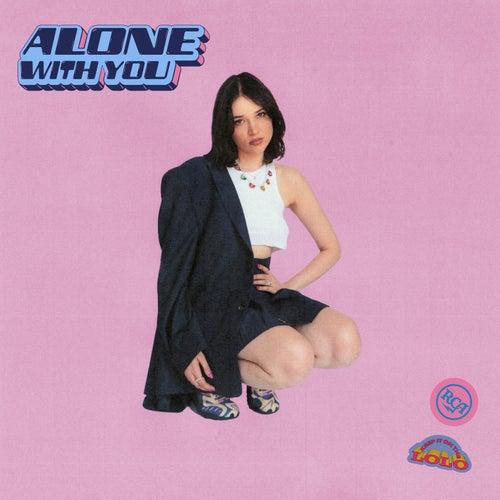 Alone With You de Lolo Zouaï