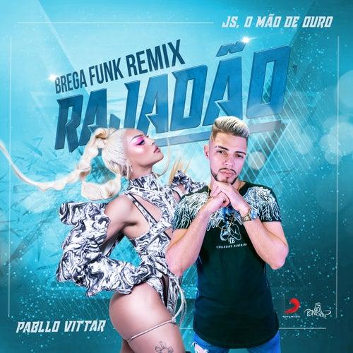 Rajadão (Remix) von Pabllo Vittar