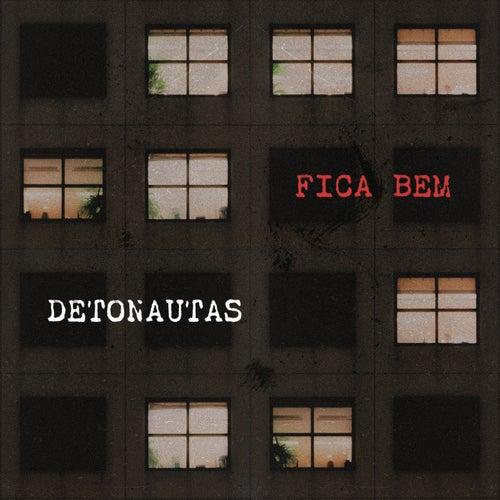 Fica Bem by Detonautas