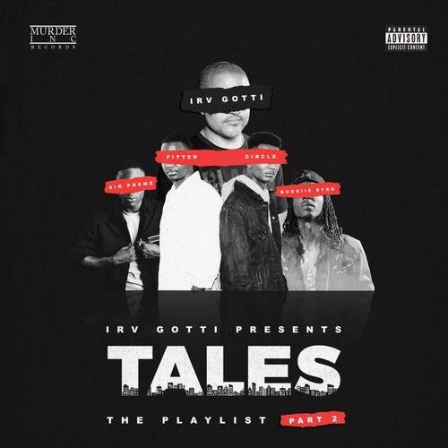 Irv Gotti Presents: Tales Playlist Part 2 de Irv Gotti
