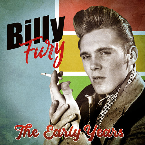 The Early Years (Remastered) von Billy Fury