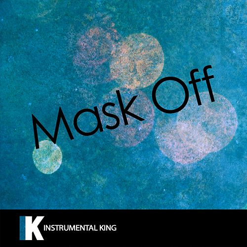 Mask Off by Instrumental King (1)