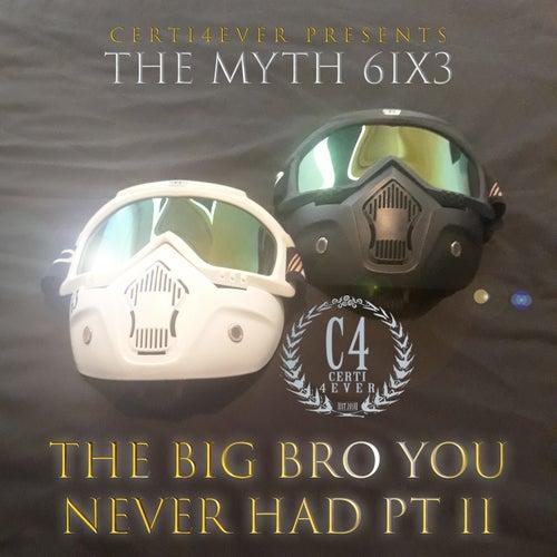 The Big Bro You Never Had Pt 2 de The Myth 63