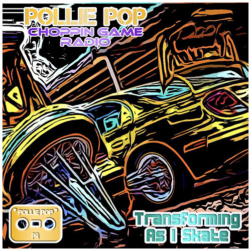 Transforming as i Skate by Pollie Pop