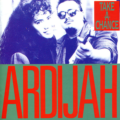 Take A Chance von Ardijah