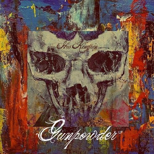 Gunpowder by Hus Kingpin