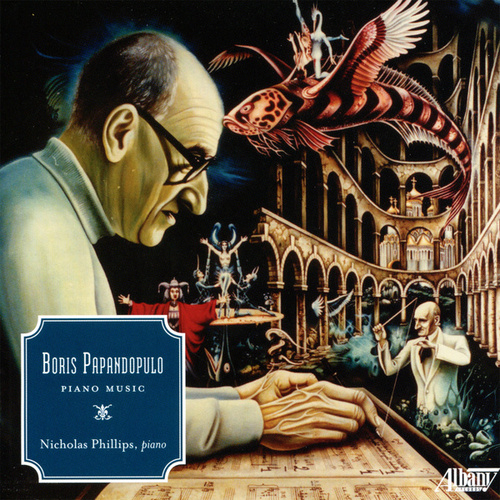 Boris Papandopulo: Piano Music by Nicholas Phillips