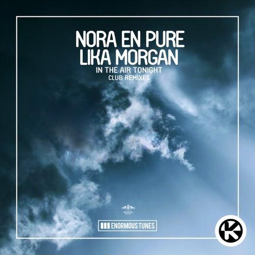 In the Air Tonight (Club Remixes) von Nora En Pure