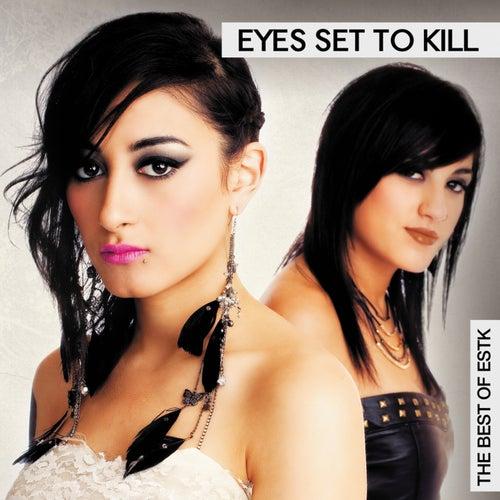 The Best of ESTK by Eyes Set to Kill