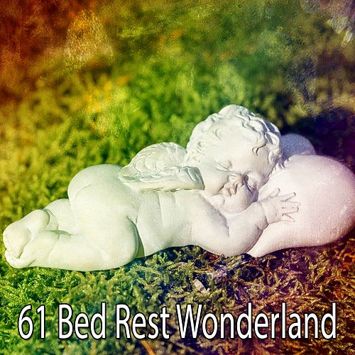 61 Bed Rest Wonderland by Ocean Sounds Collection (1)