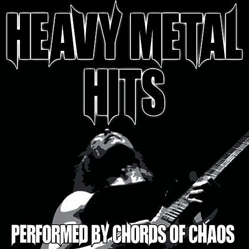Heavy Metal Hits di Chords Of Chaos