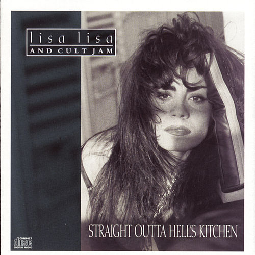 STRAIGHT OUTTA HELL'S KITCHEN von Lisa Lisa and Cult Jam