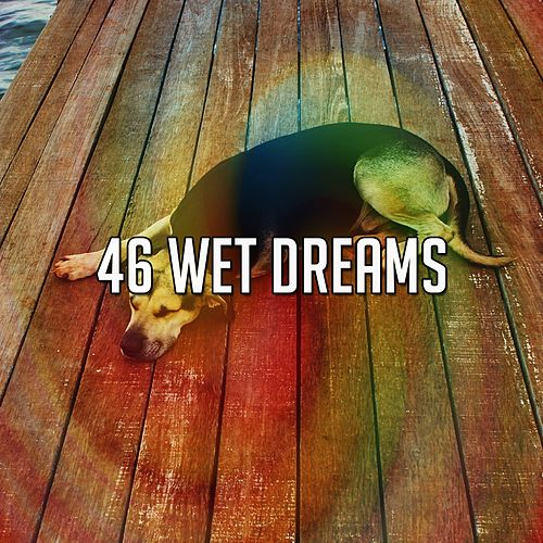 46 Wet Dreams de White Noise Babies