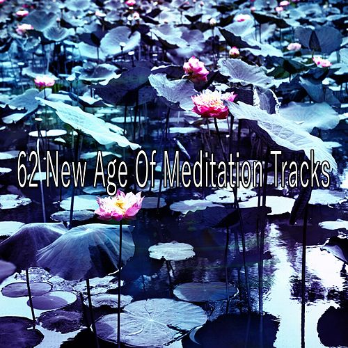 62 New Age of Meditation Tracks de Zen Meditation and Natural White Noise and New Age Deep Massage