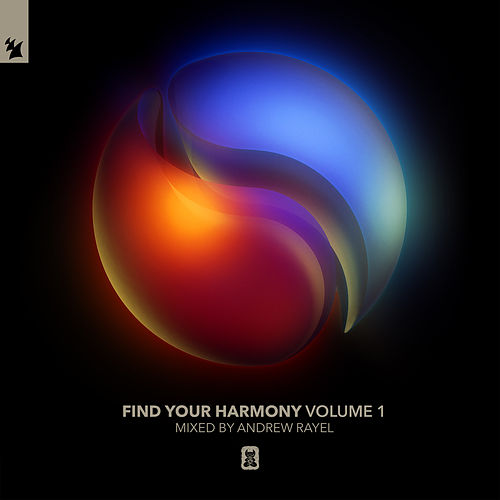 Find Your Harmony Volume 1 (Mixed by Andrew Rayel) von Andrew Rayel