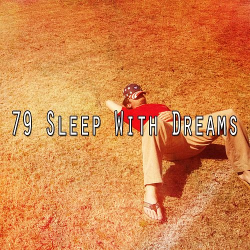 79 Sleep with Dreams von Rockabye Lullaby