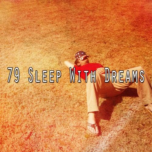 79 Sleep with Dreams von Rockabye Lullaby