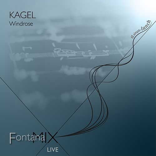 Kagel: Windrose (Live) by FontanaMIXensemble