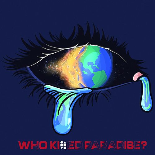 Who Killed Paradise? by Frnds As Cmpny