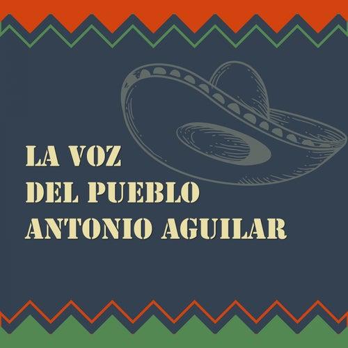 La Voz del Pueblo de Antonio Aguilar