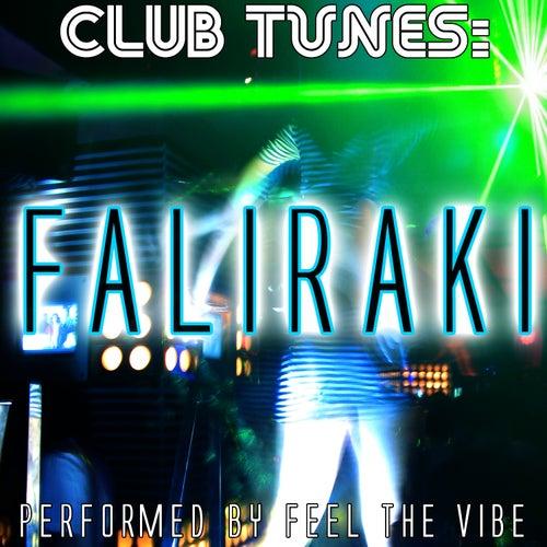 Club Tunes: Faliraki de Feel The Vibe