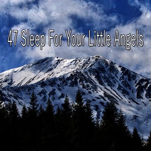 47 Sleep for Your Little Angels de Rockabye Lullaby