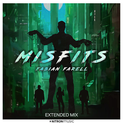 Misfits (Extended Mix) by Fabian Farell
